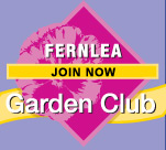 Click here to join the Fernlea Garden Club!